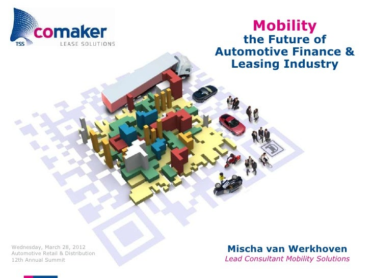 Mobility                                       the Future of                                   Automotive Finance &       ...