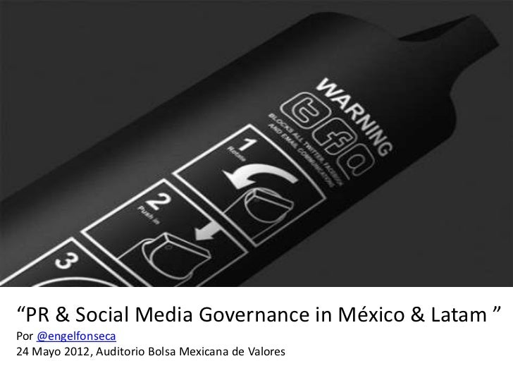 """PR & Social Media Governance in México & Latam ""Por @engelfonseca24 Mayo 2012, Auditorio Bolsa Mexicana de Valores"