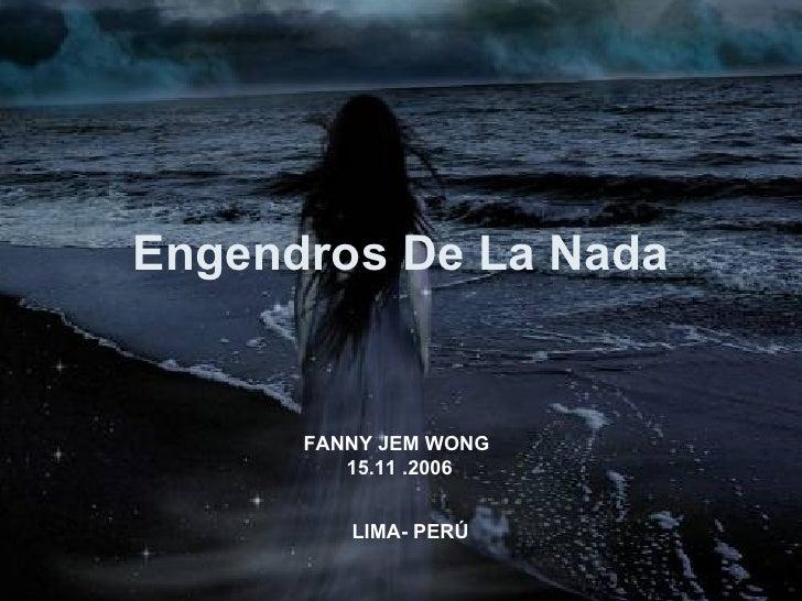 Engendros De La Nada Por Fanny Jem Wong
