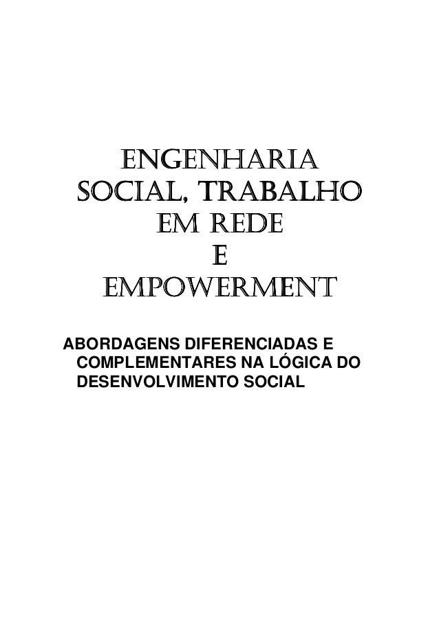 Engenharia social, trabalho em rede e empowerment