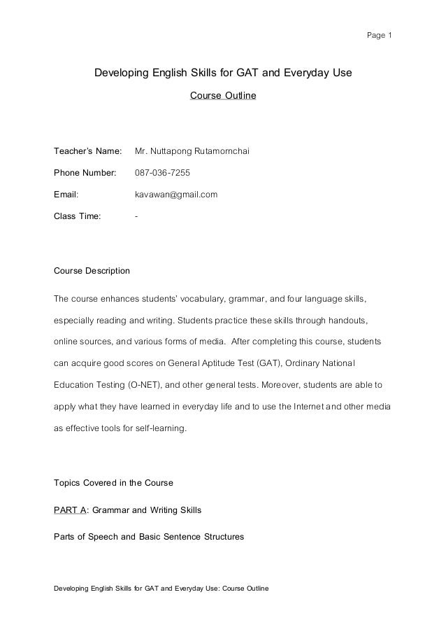 Page 1  Developing English Skills for GAT and Everyday Use Course Outline  Teacher's Name: Mr. Nuttapong Rutamornchai Phon...