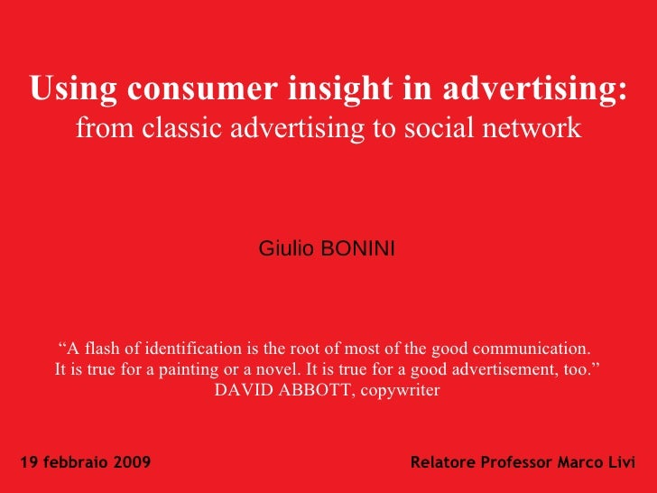 """Using consumer insight in advertising:   from classic advertising to social network """" A flash of identification is the roo..."""
