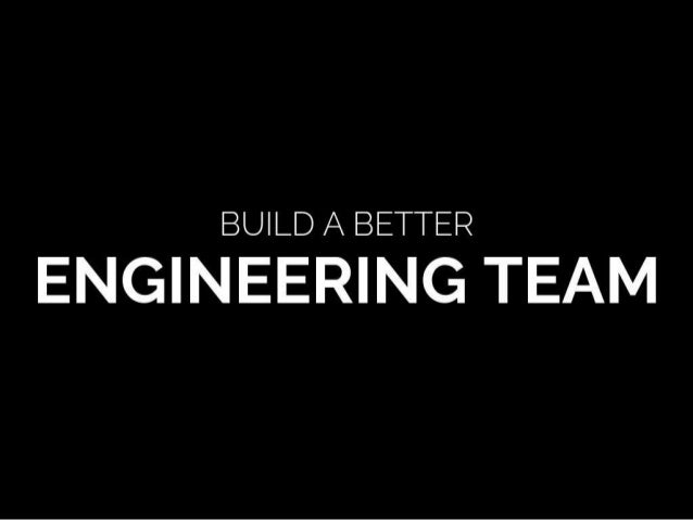 Build a Better Engineering Team