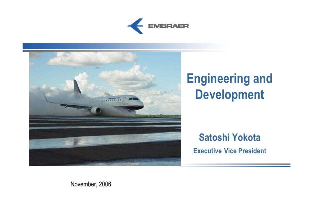 Engineering and Development EMBREAR DAY 2006