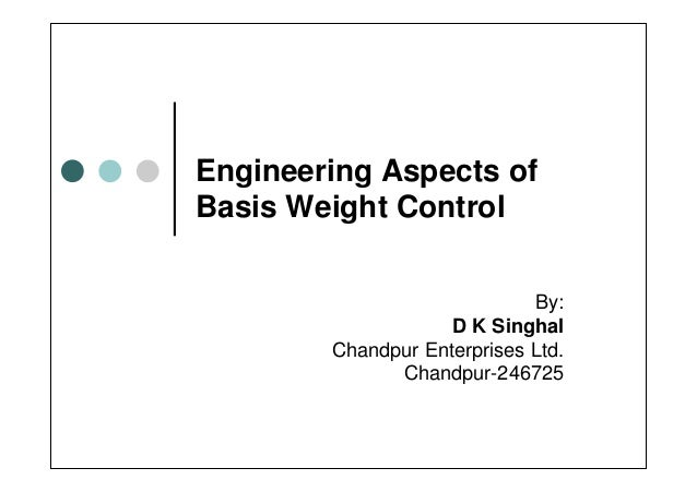 Engineering aspects of basis weight control
