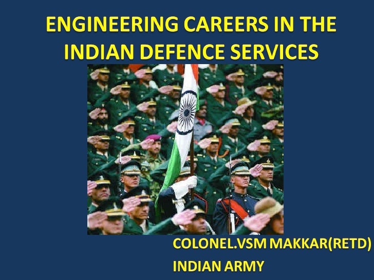 Engineering Careers In The Indian Defence Services