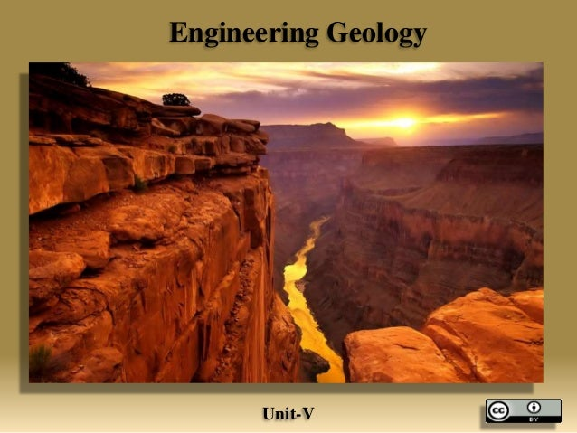 Engineering Geology Unit-V