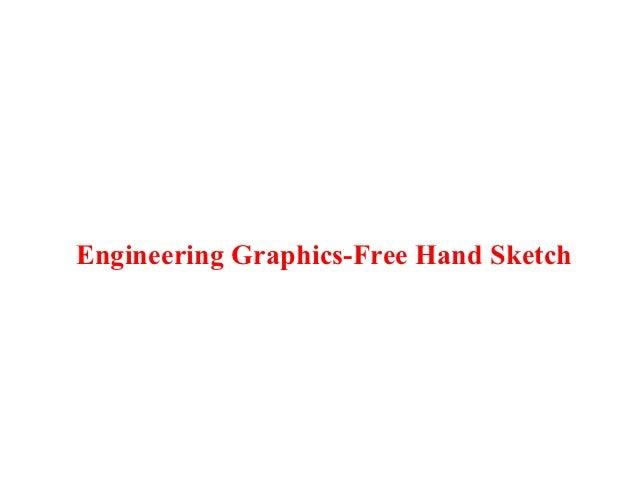 Engineering Graphics-Free Hand Sketch