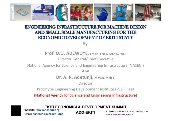 Engineering Infrastructure for Machine Design and Small Scale Manufacturing for the Economic Development of Ekiti State - Prof Adewoye