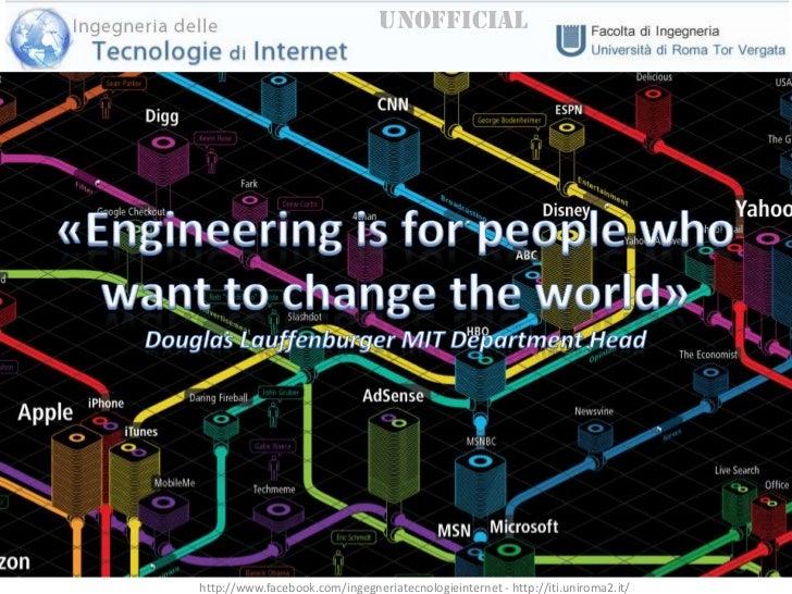 Ingegneria è per chi vuole cambiare il mondo....