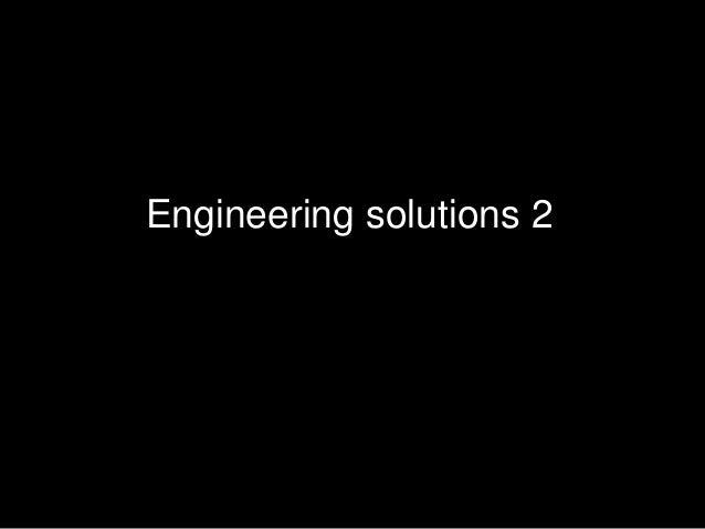 Engineering solutions 2