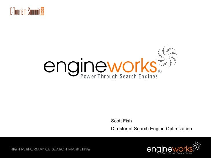 EngineWorks: E-Tourism Search Marketing Presentation