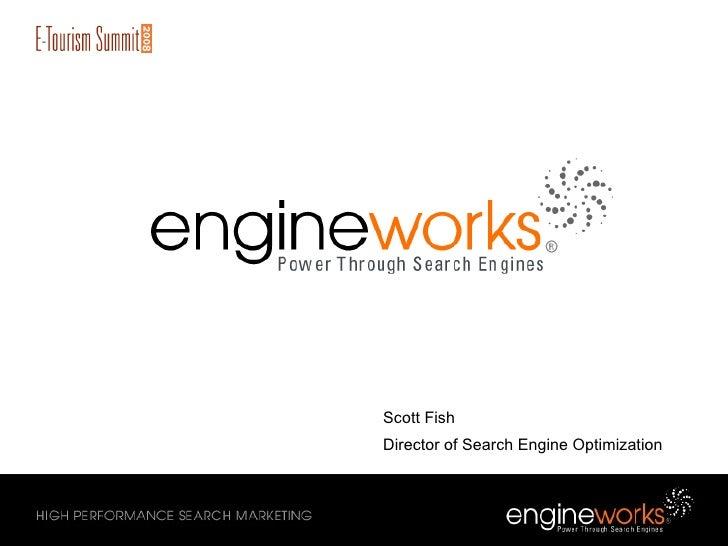 EngineWorks: E-Tourism Search Marketing Presentation