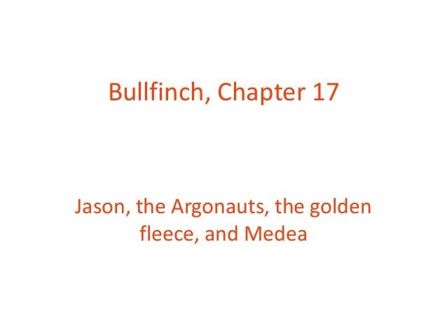 Bullfinch, Chapter 17 Jason, the Argonauts, the golden fleece, and Medea