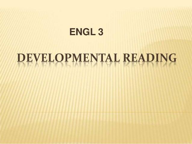 ENGL 3  DEVELOPMENTAL READING