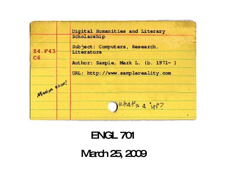 ENGL 701 March 25, 2009
