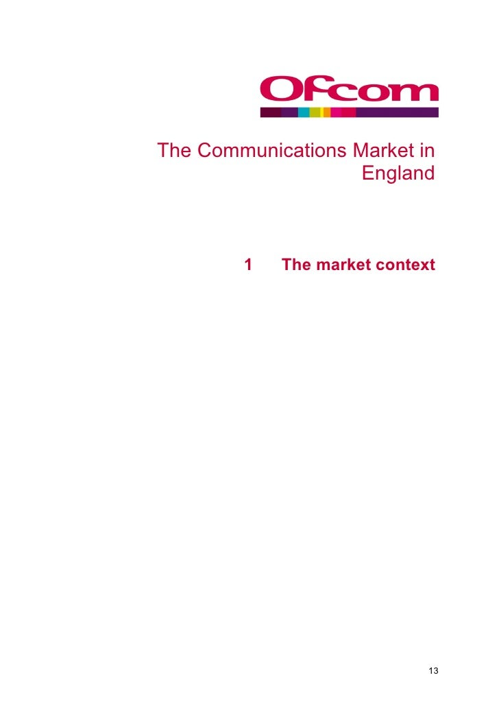 The Communications Market in                     England     1             1   The market context                         ...