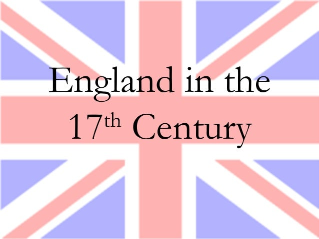 England in the 17th Century