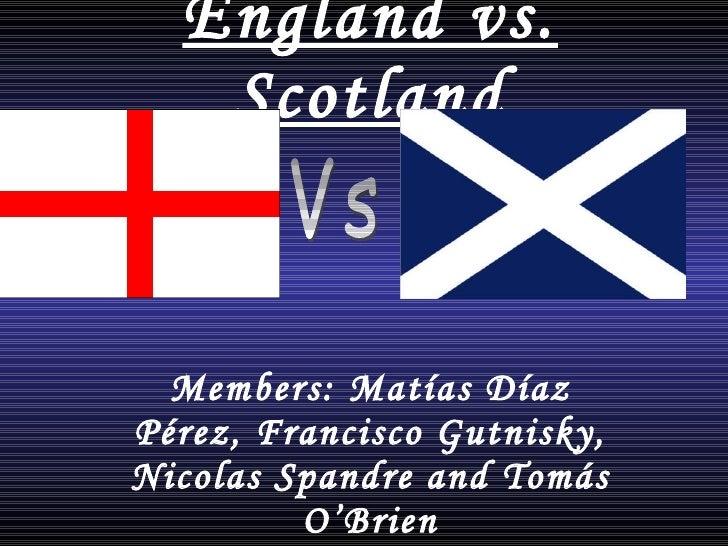 England  vs.  Scotland Members: Matías Díaz Pérez, Francisco Gutnisky, Nicolas Spandre and Tomás O'Brien Vs