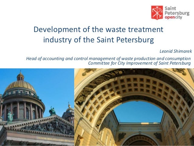 Development of the waste treatment     industry of the Saint Petersburg                                                   ...