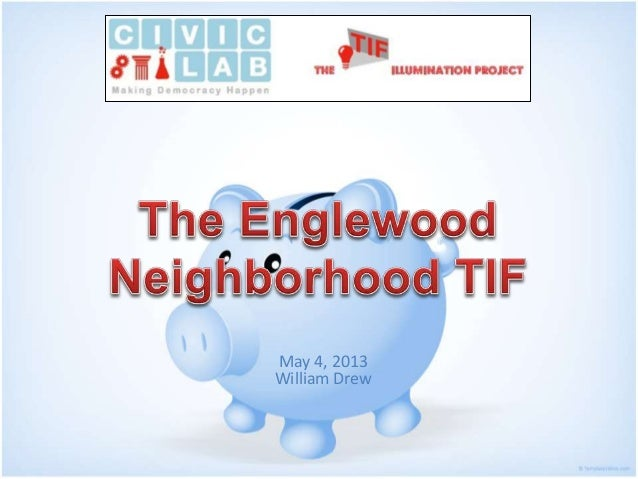 The Englewood Neighborhood TIF