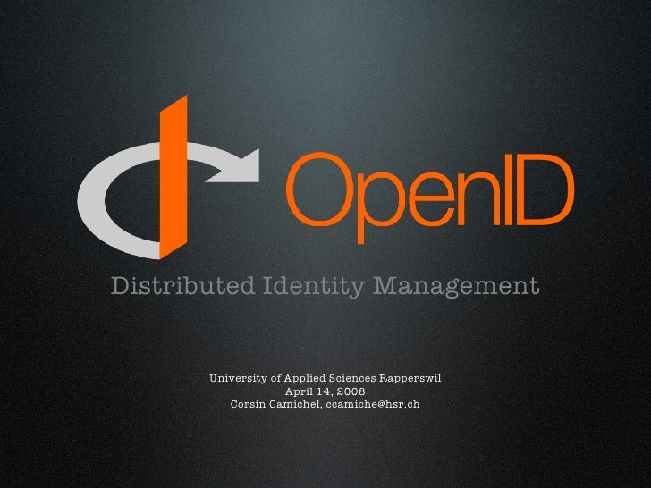 Openid Presentation - A Quick Introduction