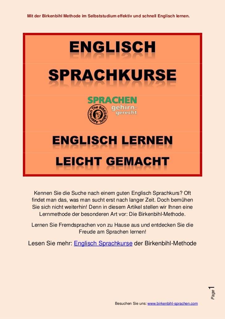 Mit der Birkenbihl Methode im Selbststudium effektiv und schnell Englisch lernen.    Kennen Sie die Suche nach einem guten...