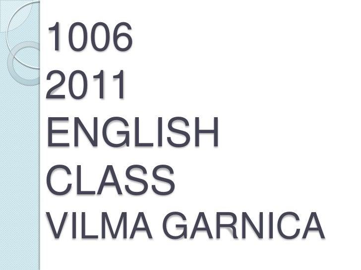 10062011ENGLISH CLASSVILMA GARNICA<br />