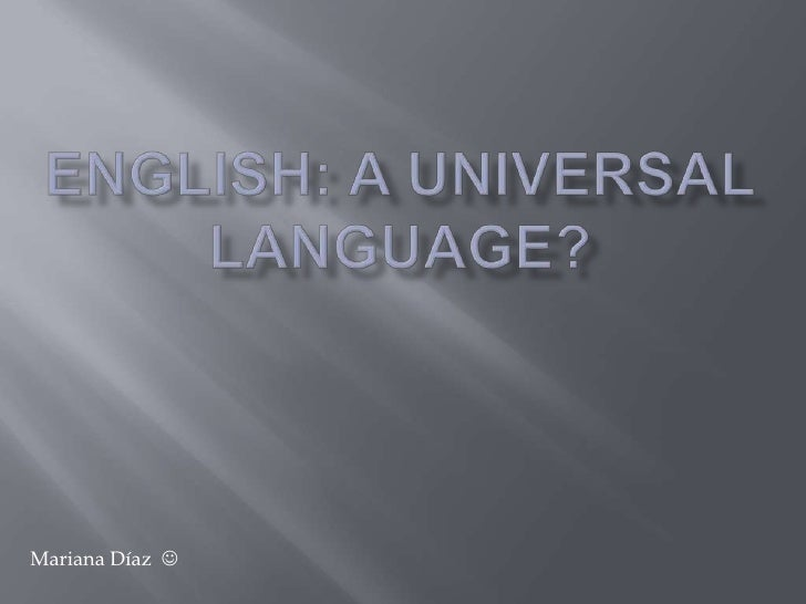English as an Universal Language
