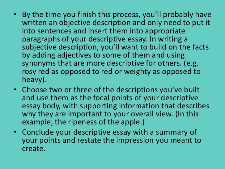 how to write an essay describing an event How to write a descriptive essay – writing, rather describing something that you want to talk about when you are writing a descriptive essay, you, as the writer, are going to create a picture in the reader's mind it is quite easy to.