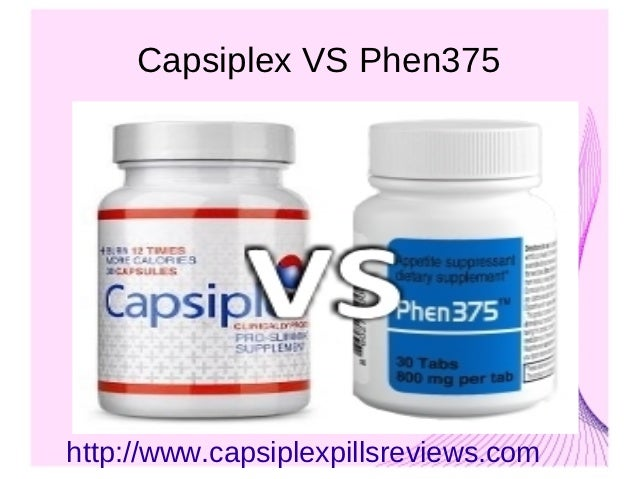 Capsiplex VS Phen 375 Review