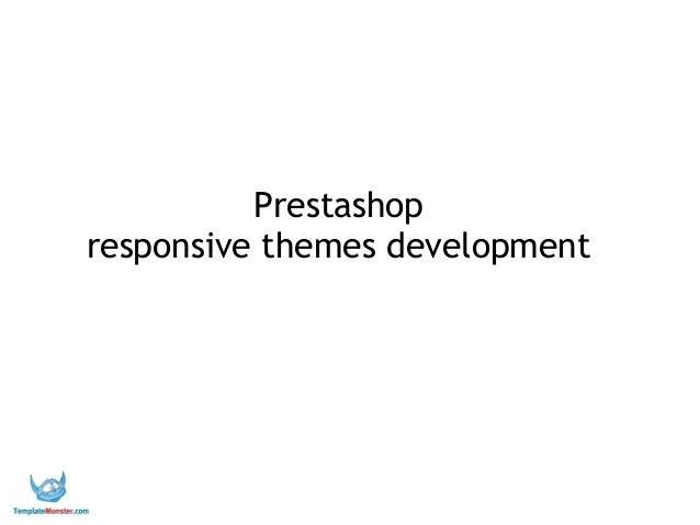 TM - PrestaShop responsive themes developement