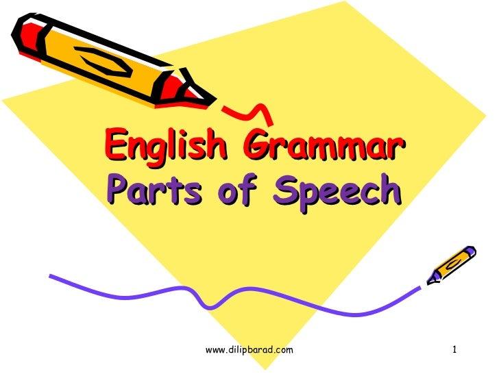 English Grammar Parts of Speech www.dilipbarad.com