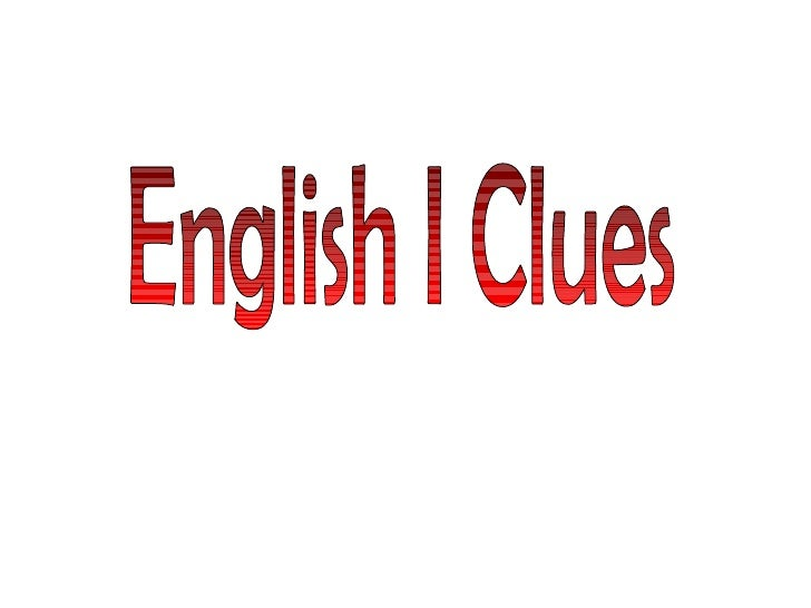 English I Clues
