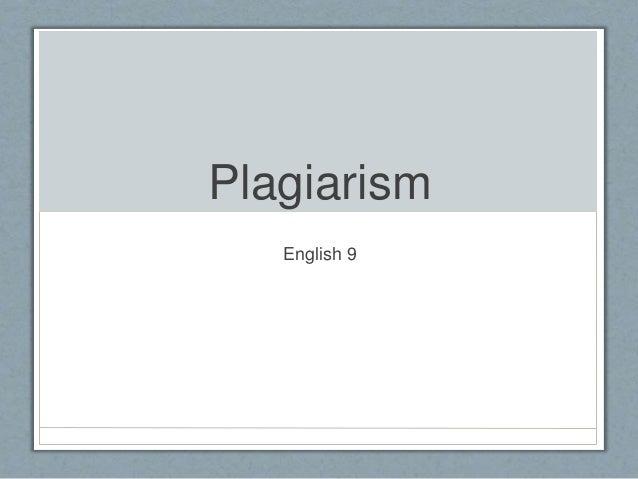 Plagiarism English 9