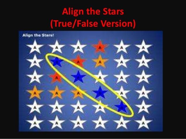 Align the Stars(True/False Version)
