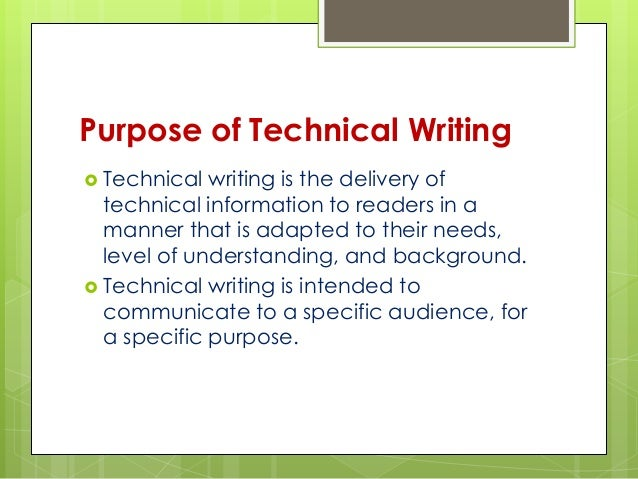technical english writing Some technical writers even start out as research specialists before they begin writing, which ensures that they have a firm grasp of the subject matter within some companies, new technical writers may work for a short time alongside more experienced peers to learn the writing specifications to which the business adheres.