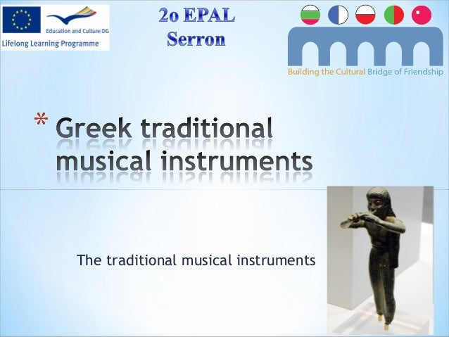 The traditional musical instruments