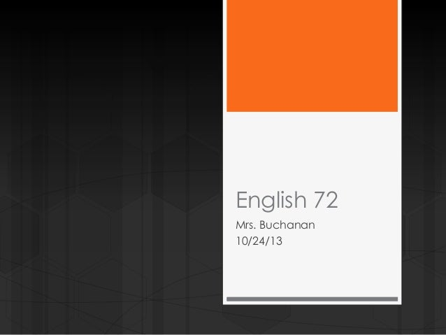 English 72 week 9 day 2 102413