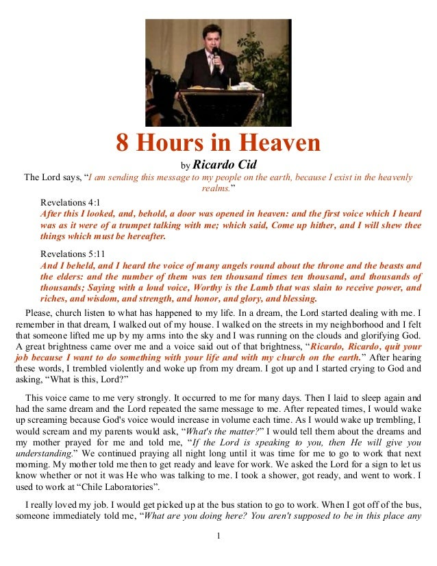 """1 8 Hours in Heaven by Ricardo Cid The Lord says, """"I am sending this message to my people on the earth, because I exist in..."""