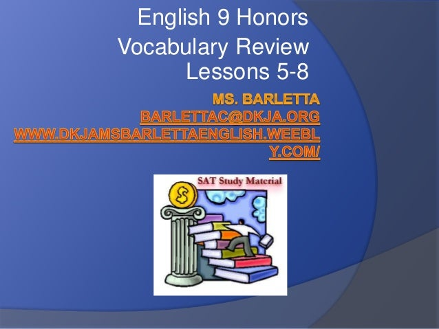 English 9 Honors Vocabulary Review Lessons 5-8