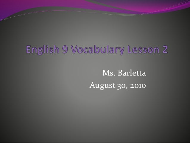 Ms. Barletta August 30, 2010