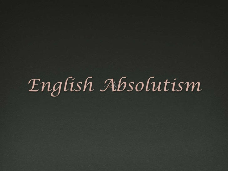 English Absolutism<br />