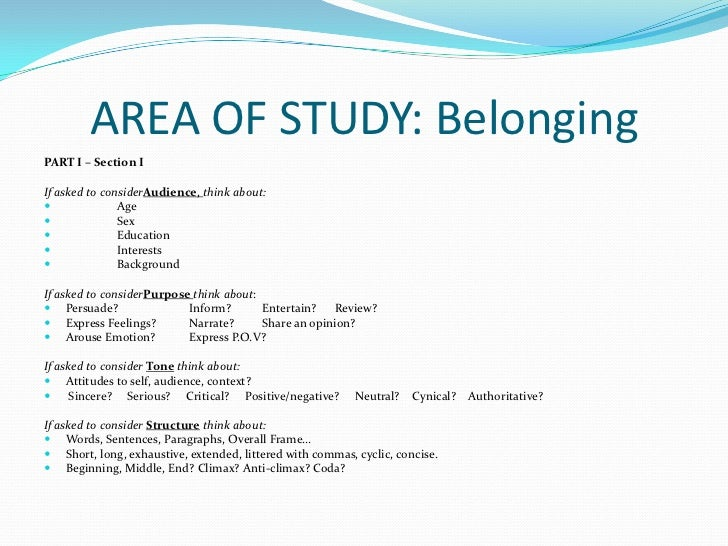 belonging area of study essay Suggestions for related material this thread is for members to share suggestions for related material for the area of study, belonging feel free to post ideas for texts as well as links to sources which have lists of suggested materials.
