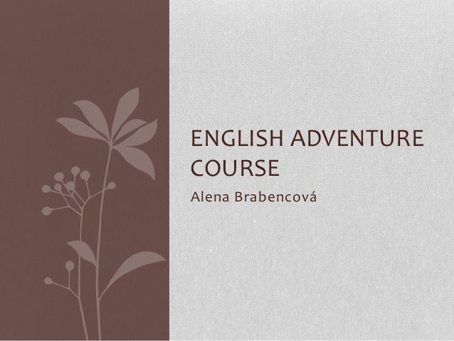 English adventure course