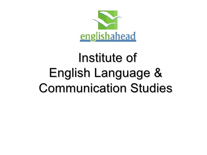 Institute of English Language &  Communication Studies