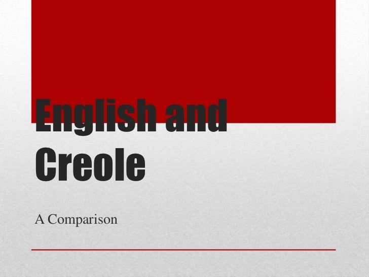English and creole, a comparison