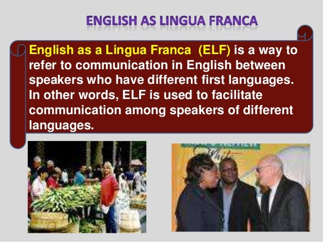 "english as lingua franca Lingua franca: lingua franca, (italian: ""frankish language"") language used as a means of communication between populations speaking vernaculars that are not mutually intelligible."