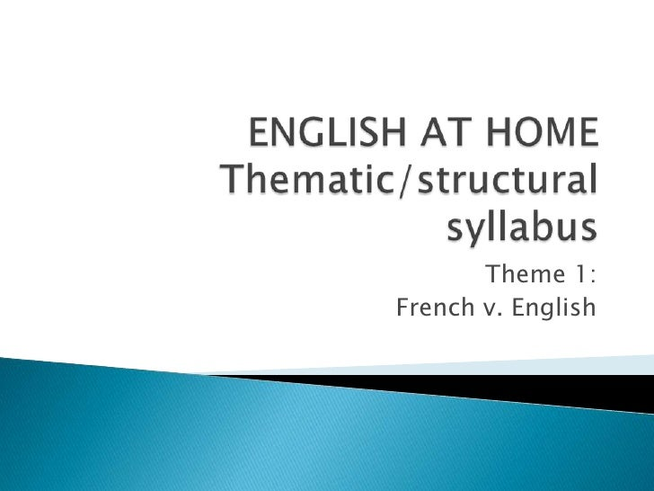ENGLISH AT HOMEGrammar syllabus<br />Theme 1: Frenchv. English<br />1<br />www.spanishsouthamerica.org<br />
