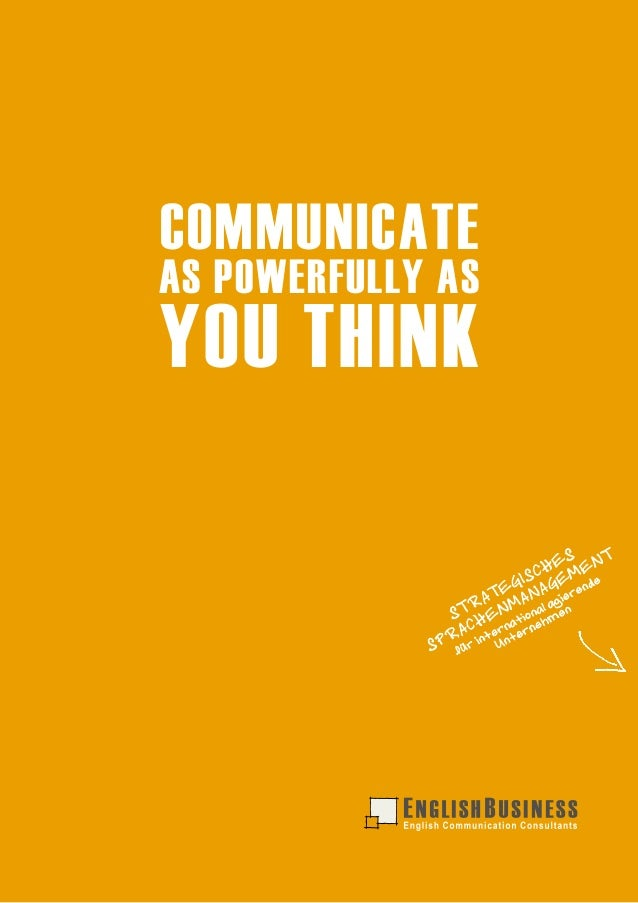 COMMUNICATEAS POWERFULLY ASYOU THINK